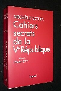 Cahiers-secrets-de-la-Ve-republique-tome-I-1965-1977