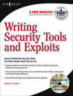 Writing Security Tools and Exploits by James Foster (Paperback, 2006)