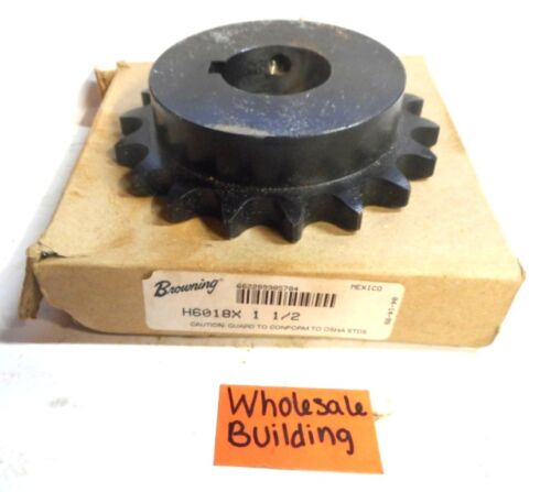 """CHAIN #60 SPROCKET 1-1//2/"""" BORE 18 TEETH H6018X1-1//2 BROWNING"""
