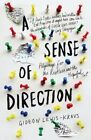 A Sense of Direction: Pilgrimage for the Restless and the Hopeful by Gideon Lewis-Kraus (Paperback, 2014)