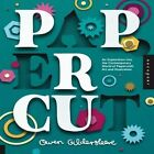 Paper Cut: An Exploration into the Contemporary World of Papercraft Art and Illustration by Owen Gildersleeve (Hardback, 2014)