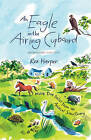 An Eagle in the Airing Cupboard: More True Tales from an Animal Sanctuary by Rex Harper (Hardback, 2008)