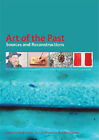 Art of the Past: Sources and Reconstructions by Archetype Publications Ltd (Paperback, 2005)