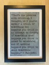 Charles Bukowski author Quote art print Dirty realism poet literary quote poster