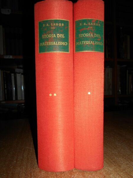 (filosofia) Storia Del Materialismo. F.a. Lange Prima Edizione Italiana, 1938 Servizio Durevole
