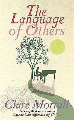 The Language of Others, Morrall, Clare | Hardcover Book | Good | 9780340896655