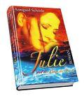 Julie und der Klang des Meeres von Armgard Schörle (2012, Gebundene Ausgabe)