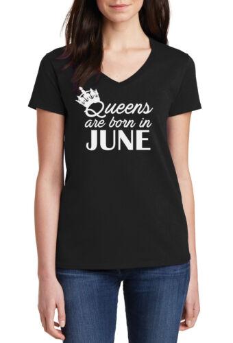 #2 V-Neck regalo di compleanno per le donne Camicia LE REGINE sono nati nel mese di giugno Funny T-shirt