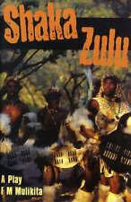 Mulikita.Shaka Zulu: Play by Mulikita, F. M.