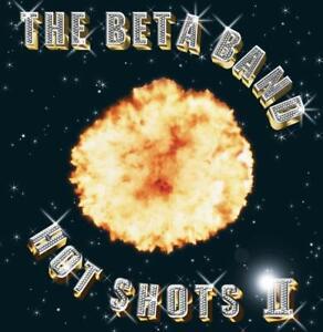 THE-BETA-BAND-HOT-SHOTS-II-CD-NEW