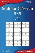 Sudoku: Sudoku Clássico 9x9 - Fácil - Volume 2 - 276 Jogos by Nick Snels...