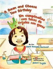A Bean and Cheese Taco Birthday  Un Cumpleanos Con Tacos de Frijoles Con Queso