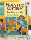 Nuestro Autobus/The Bus for Us by Suzanne Bloom (Paperback / softback, 2008)