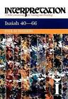 Isaiah 40-66: Interpretation by Paul D. Hanson (Paperback, 2012)