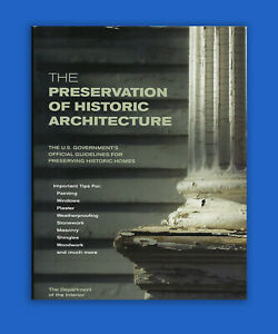 The-Preservation-of-Historic-Architecture-US-Government-Guidelines-Homes