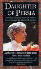 Daughter of Persia: A Woman's Journey from Her Father's Harem Through the Islamic Revolution by Dona Munker, Sattareh Farman-Farmaian (Paperback, 1993)