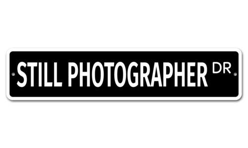 """7528 SS Still Photographer 4/"""" x 18/"""" Novelty Street Sign Aluminum"""