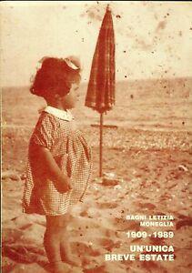 BAGNI LETIZIA MONEGLIA 1909-1989 UN\' UNICA BREVE ESTATE numerose ...