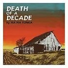 Ha Ha Tonka - Death of a Decade (2011)