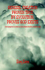 Genesis, Creation Proven True by Evolution, Proves God Exists by Sissy Estes (Paperback / softback, 2006)