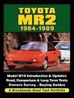 Toyota MR2 1984-1989 a Brooklands Road Test Portfolio by Brooklands Books Ltd (Paperback, 2011)