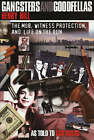 Gangsters and Goodfellas: Wiseguys, Witness Protection, and Life on the Run by Henry Hill (Hardback, 2004)