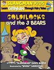 Goldilocks (Level 2): Learn German Through Fairy Tales by David Burke (Paperback / softback, 2006)