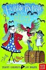 Hubble Bubble: The Pesky Pirate Prank by Tracey Corderoy (Paperback, 2014)