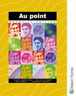 Au Point Students' Book by Bob Powell, Michele Deane, Elaine Armstrong (Paperback, 2000)