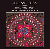 Shujaat Khan - Raga Shahana Kanada [new Cd]