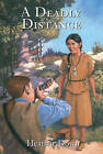 A Deadly Distance by Heather Down (Paperback, 2006)
