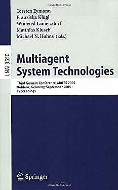 Multiagent System Technologies : Third German Conference, MATES 2005, Koblenz, G