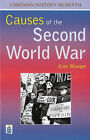 The Causes of the Second World War by Alan Monger (Paperback, 1998)