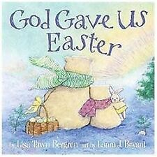 God Gave Us Easter by Bergren, Lisa Tawn