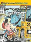 Back-To-School Fright from the Black Lagoon by Mike Thaler (Hardback, 2012)