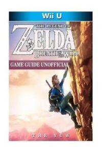 La-Leyenda-de-Zelda-aliento-de-los-salvajes-Wii-U-Juego-guia-no-oficial-por-el-yuw