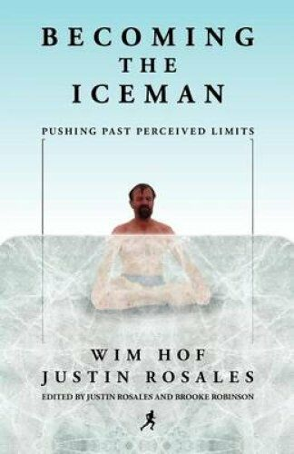 1 of 1 - Becoming the Iceman by Wim Hof 9781937600464 (Paperback, 2011)