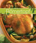 Römertopf von Angelika Ilies (2012, Gebundene Ausgabe)