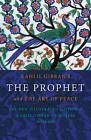 Kahlil Gibran's the Prophet: and the Art of Peace by Kahlil Gibran (Paperback, 2011)