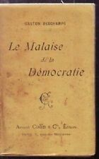 LE MALAISE DE LA DEMOCRATIE   G DESCHAMPS  1899