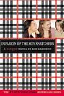 Invasion of the Boy Snatchers by Lisi Harrison (Hardback, 2005)