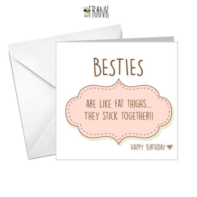 Funny Cute Sarcastic Banter Birthday Card Best Friend Bestie BC002