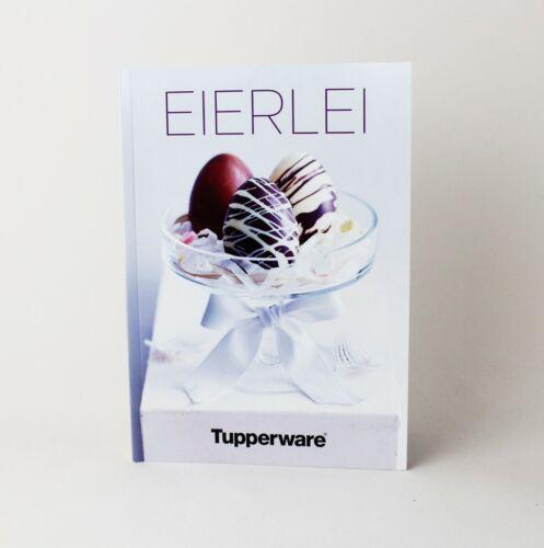 """TUPPERWARE Rezeptheft Rezeptbuch /""""Eierlei/"""" NEU"""