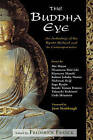 The Buddha Eye: An Anthology of the Kyoto School and Its Comtemporaries by Frederick Franck (Paperback, 2004)