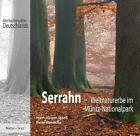 Serrahn von Hans-Jürgen Spiess und Peter Wernicke (2012, Gebundene Ausgabe)