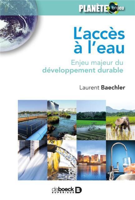 l'accès à l'eau ; enjeu majeur du développement durable