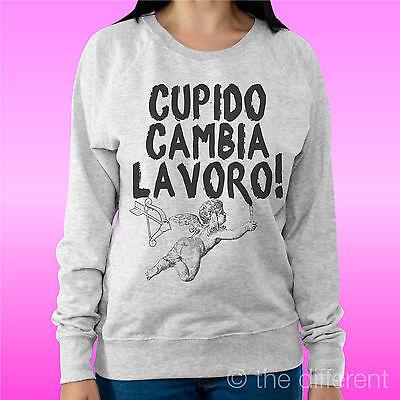 """Felpa Donna Leggera Sweater Grigio Chiaro """" Cupido Cambia Lavoro """" Idea Regalo Fissare I Prezzi In Base Alla Qualità Dei Prodotti"""