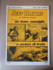 Albi dell' Avventura Serie Jeff Hawke 1977 n°103  [G757] BUONO