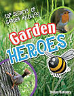 Garden Heroes: Age 7-8, Above Average Readers by Rufus Bellamy (Paperback, 2009)