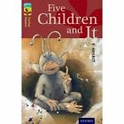 Oxford Reading Tree TreeTops Classics: Level 15: Five Children and It by E. Nesbit, Margaret McAllister (Paperback, 2014)